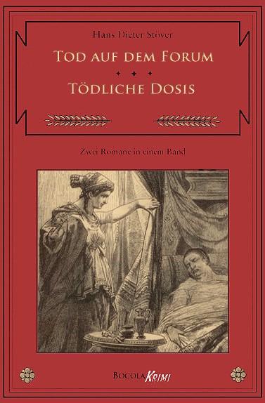 Tod auf dem Forum / Tödliche Dosis C.V.T., Band 5