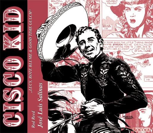 Cisco Kid - Lucy, Rote Blume & Good Time Gulch