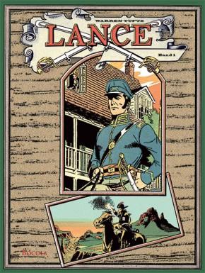Lance. Ein Western-Epos, Band 1