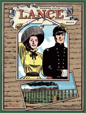Lance. Ein Western-Epos, Band 4